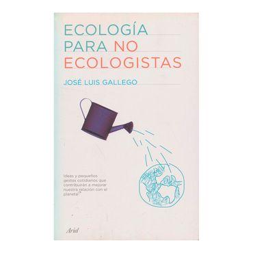 ecologia-para-no-ecologistas-1-9788434487994