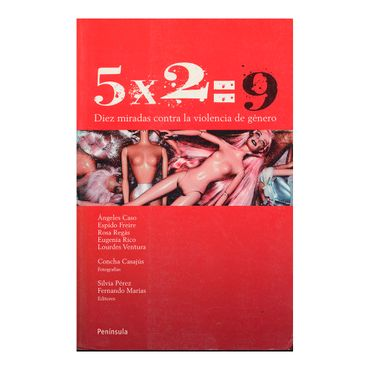 5x2-9-diez-miradas-contra-la-violencia-de-genero-4-9788483078815