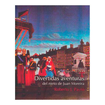 divertidas-aventuras-del-nieto-de-juan-moreira-2-9788495764652