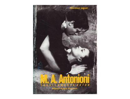 m-a-antonioni-tecnicamente-dolce-2-9788496423312