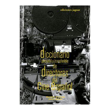diccionario-personal-y-transferible-de-directores-del-cine-espanol-2-9788496423428