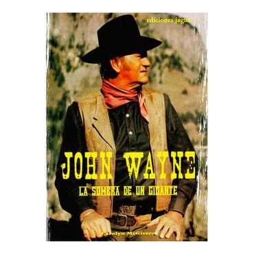 john-wayne-la-sombra-de-un-gigante-2-9788496423503