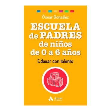 escuela-de-padres-de-ninos-de-0-a-6-anos-2-9788497358521