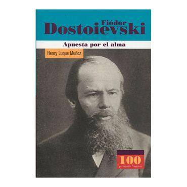 fiodor-dostoievski-apuesta-por-el-alma-1-9789583014383