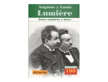 auguste-y-louis-lumi-re-entre-sombras-y-luces-1-9789583017667
