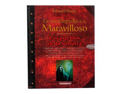 la-enciclopedia-de-lo-maravilloso-los-pueblos-de-la-sombra-1-9789583038525