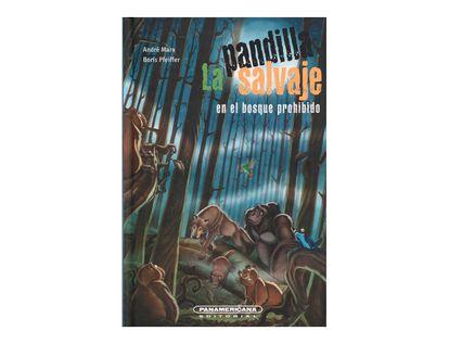 la-pandilla-salvaje-en-el-bosque-prohibido-1-9789583043765