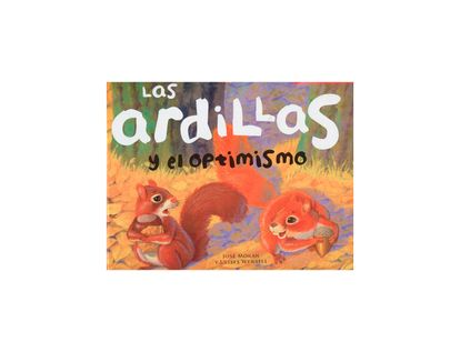 las-ardillas-y-el-optimismo-1-9789583051067