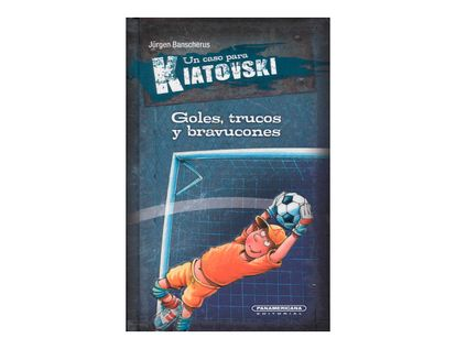 un-caso-para-kiatovski-goles-trucos-y-bravucones-1-9789583054402