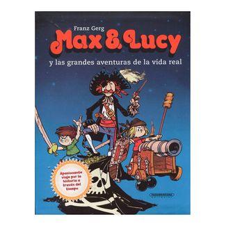 max-lucy-y-las-grandes-aventuras-de-la-vida-real-1-9789583054501