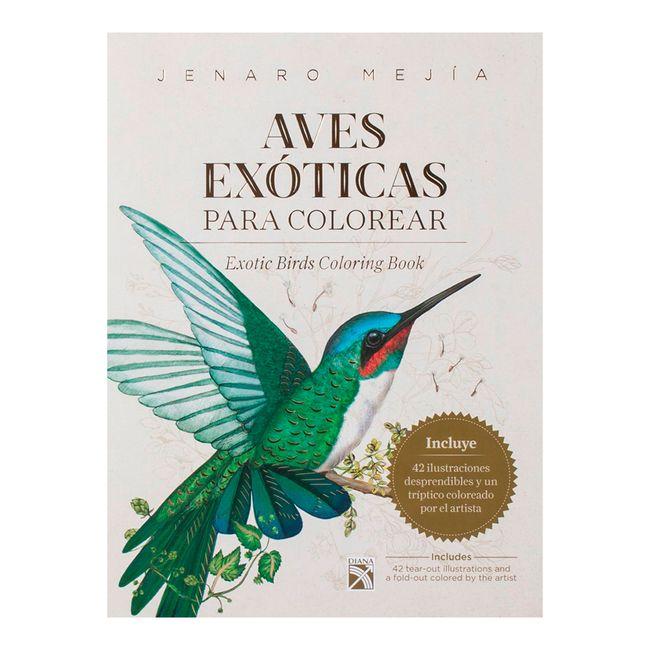 Aves exóticas para colorear. Exotic Birds Coloring Book - Panamericana