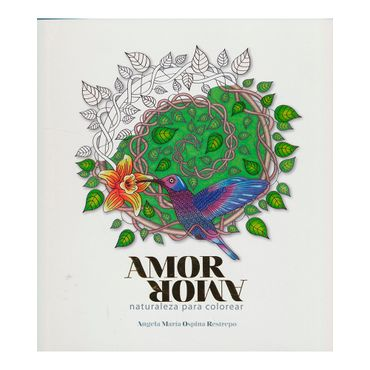 amor-amor-naturaleza-para-colorear-2-9789584802187