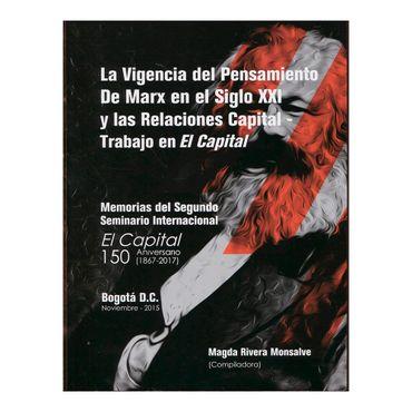 la-vigencia-del-pensamiento-de-marx-en-el-siglo-xxi-y-las-relaciones-capital-trabajo-en-el-capital-2-9789585900264