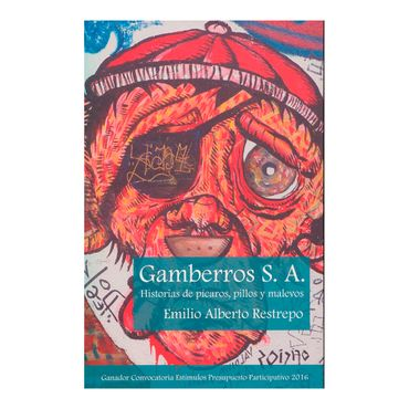 gamberros-s-a-historias-de-picaros-pillos-y-malevos-2-9789585971608