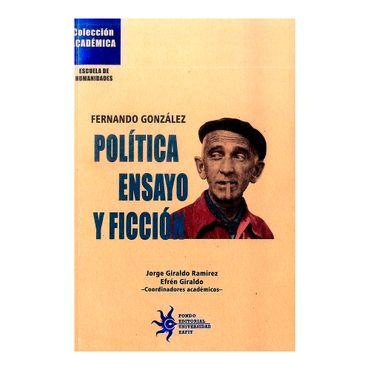 fernando-gonzalez-politica-ensayo-y-ficcion-2-9789587203745