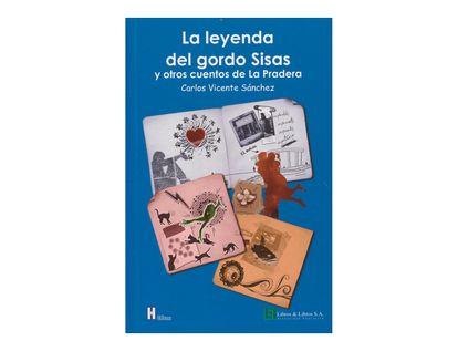 la-leyenda-del-gordo-sisas-y-otros-cuentos-de-la-pradera-1-9789587243222