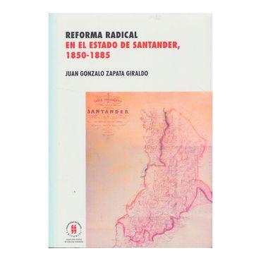 reforma-radical-en-el-estado-de-santander-1850-1885-1-9789587387032