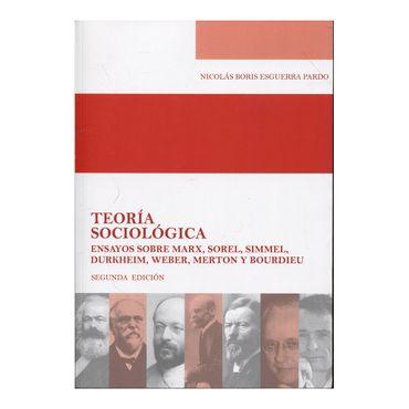teoria-sociologica-ensayos-sobre-marx-sorel-simmel-durkheim-weber-merton-y-bourdieu-2a-ed--1-9789587388015