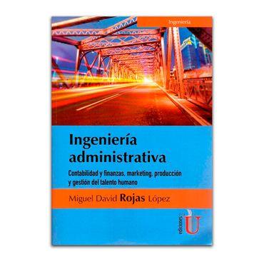 ingenieria-administrativa-contabilidad-y-finanzas-marketing-produccion-y-gestion-del-talento-humano-1-9789587626247