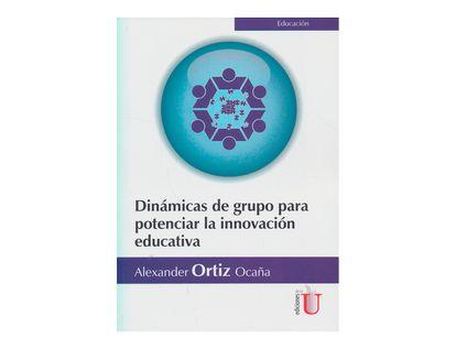 dinamicas-de-grupo-para-potenciar-la-innovacion-educativa-1-9789587626261