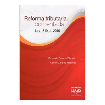reforma-tributaria-comentada-ley-1819-de-2016-1-9789587675825