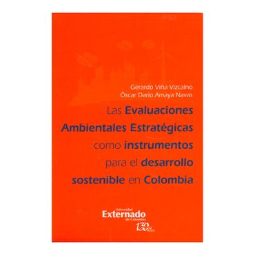 las-evaluaciones-ambientales-estrategicas-como-instrumentos-para-el-desarrollo-sostenible-en-colombia-1-9789587724851