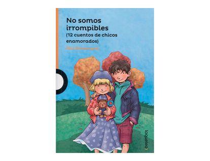 no-somos-irrompibles-12-cuentos-de-chicos-enamorados--1-9789589002865