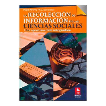 la-recoleccion-de-informacion-en-las-ciencias-sociales-una-aproximacion-integradora-1-9789589130056