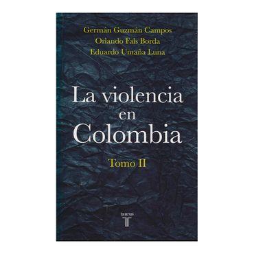 la-violencia-en-colombia-tomo-ii--1-9789589219096