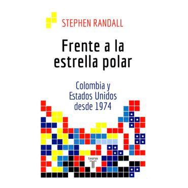 frente-a-la-estrella-polar-colombia-y-estados-unidos-desde-1974-1-9789589219119