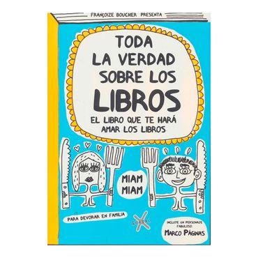 toda-la-verdad-sobre-los-libros-1-9789873202278