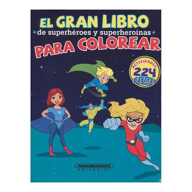 El gran libro de superhéroes y superheroínas para colorear ...