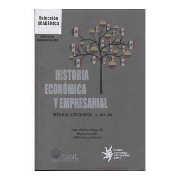 historia-economica-y-empresarial-mexico-colombia-s-xix-xx-2-9789587203769