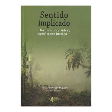 sentido-implicado-textos-sobre-poetica-y-significacion-literaria-2-9789587203875
