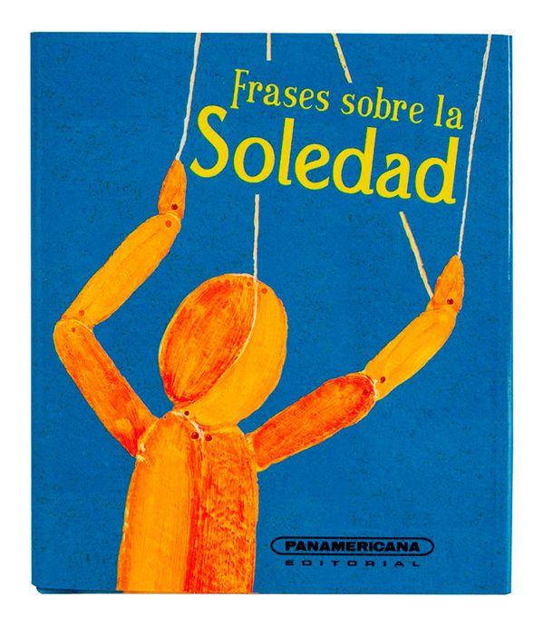 Frases Sobre La Soledad Panamericana New