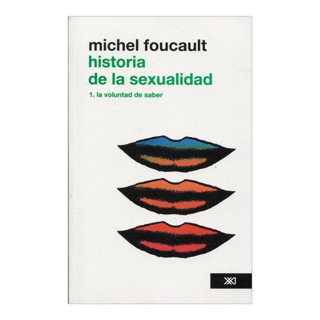 Historia de la sexualidad. Tomo 1: La voluntad del saber - Panamericana