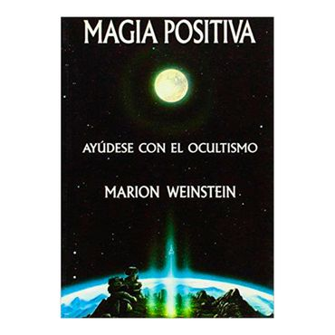magia-positiva-ayudese-con-el-ocultismo-2-9788476270660