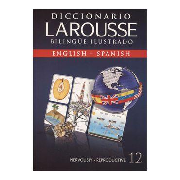 diccionario-larousse-bilingue-ilustrado-tomo-12-nervously-reproductive--9789563112023