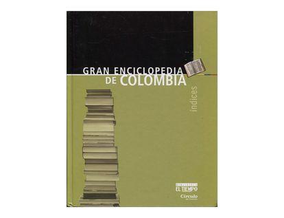 gran-enciclopedia-de-colombia-indices-9789580805250