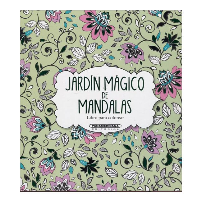 Jardín Mágico De Mandalas Libro Para Colorear Panamericana