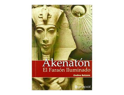 akenaton-el-faraon-iluminado-9789871201020