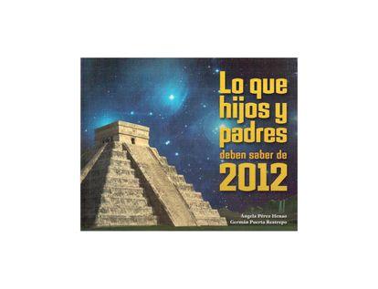 lo-que-hijos-y-padres-deben-saber-de-2012-2-9789583036729