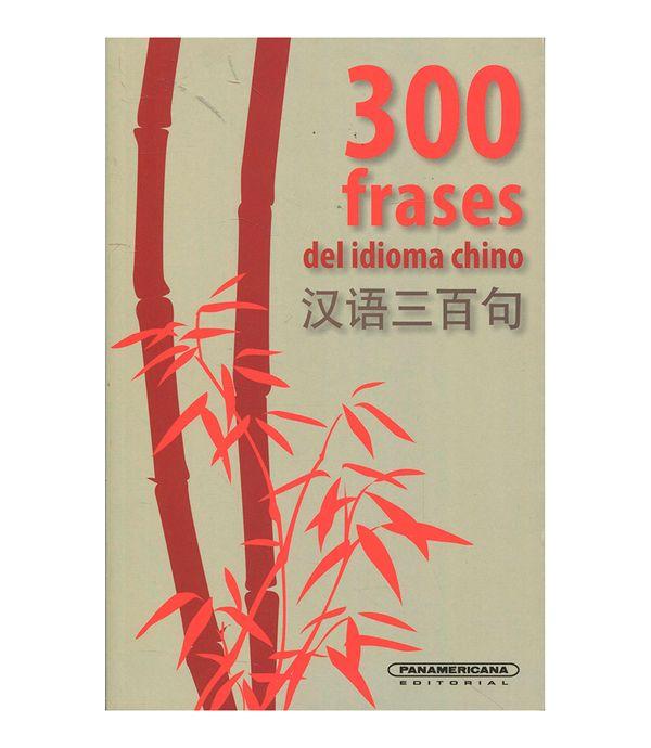 300 Frases Del Idioma Chino Panamericana New