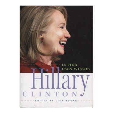 hillary-clinton-in-her-own-words-9781580055338