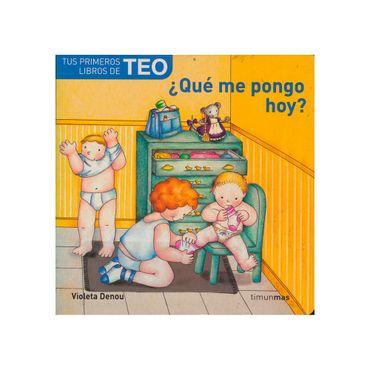 teo-que-me-pongo-hoy--9788408060864