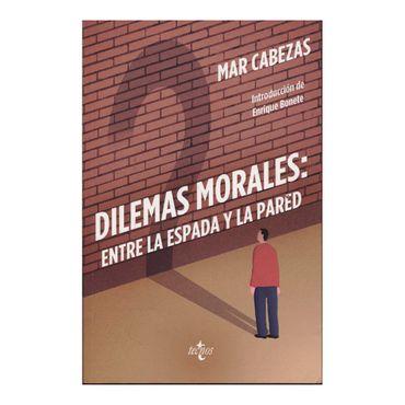 dilemas-morales-entre-la-espada-y-la-pared-9788430968725