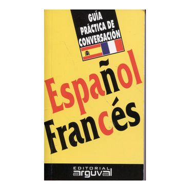 guia-practica-de-conversacion-espanol-frances-9788489672154