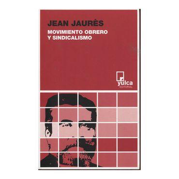 movimiento-obrero-y-sindicalismo-9788494355561
