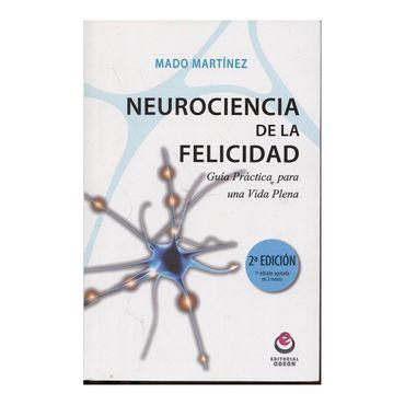 neurociencia-de-la-felicidad-guia-practica-para-una-vida-plena-9788497007931