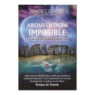 arqueologia-imposible-el-legado-oculto-de-los-maestros-constructores-9788497008204